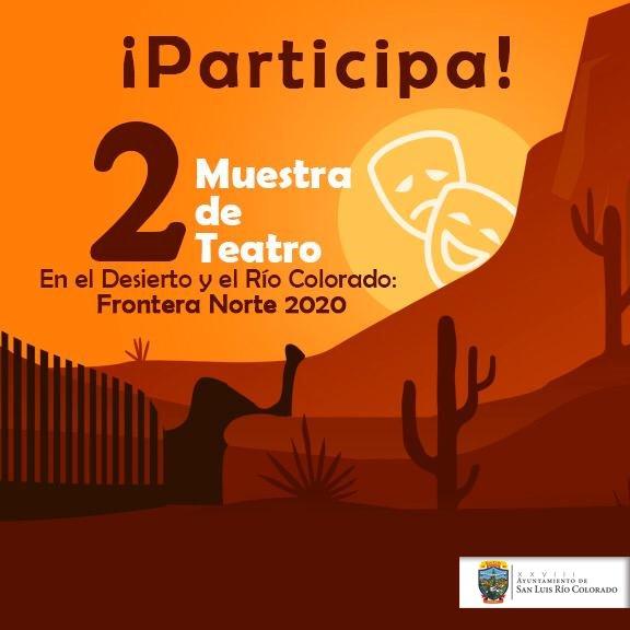 Segunda Muestra de Teatro en el Desierto y el Río Colorado